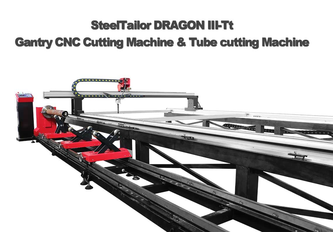 SteelTailor DRAGON III-Tt Gantry CNC Cutting Machine and tube cutting mahcine